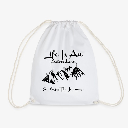 Life Is An Adventure So Enjoy The Journey Design - Drawstring Bag