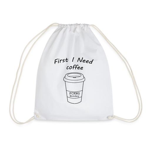 First i need coffee - Turnbeutel
