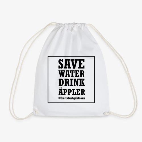 Save water, drink Äppler - Turnbeutel
