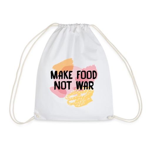 Make Food Not War - Turnbeutel