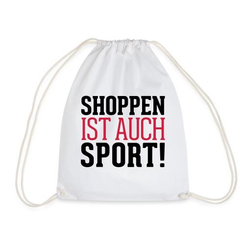 Shoppen ist auch Sport! - Turnbeutel