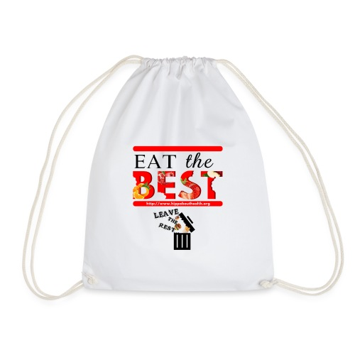 Eat the Best - Drawstring Bag