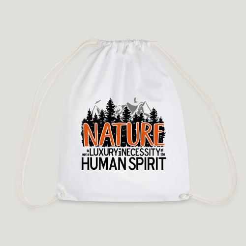 Nature is not a luxury ... für Naturliebhaber! - Turnbeutel