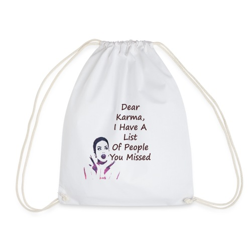 Karma Challenge T-shirt.Best Challenge In the ever - Drawstring Bag