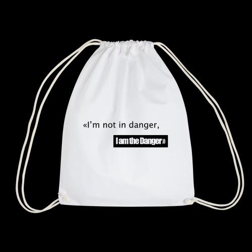 I m not in danger I am the danger - Sac de sport léger