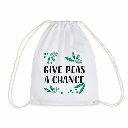 Give peas a chance - Garten Spruch - Turnbeutel