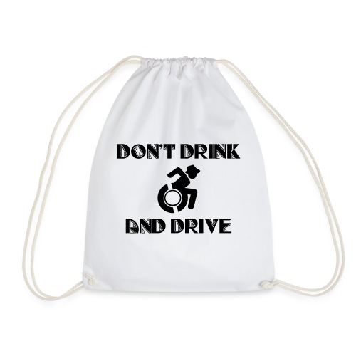 Dontdrinkanddrive4 - Drawstring Bag