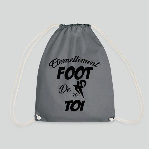 Eternellement Foot de Toi - Sac de sport léger