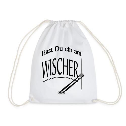 Hast Du ein am Wischer - Bus Truck wiper slang - Turnbeutel