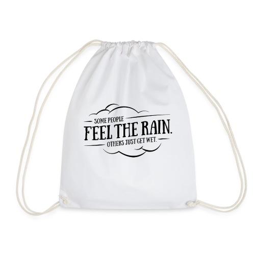 Feel the Rain - Turnbeutel