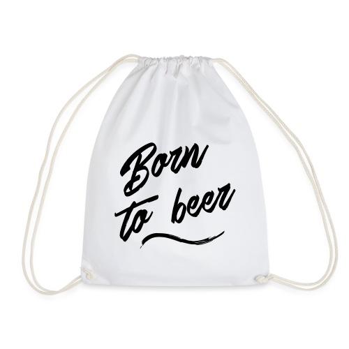 born to beer - Sac de sport léger