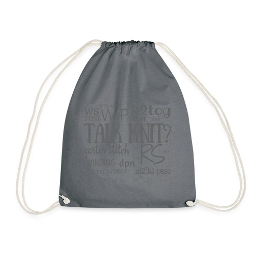 Talk Knit ?, gray - Drawstring Bag