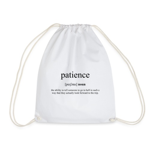 Patience (Geduld) Definition Unisex T-Shirt - Turnbeutel
