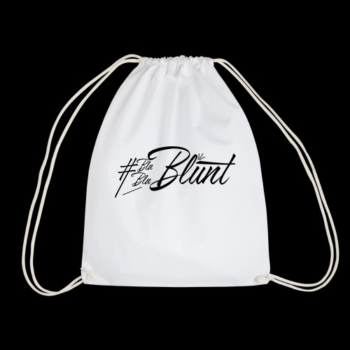 #BlaBlaBlunt . Say less , create more ! - Drawstring Bag