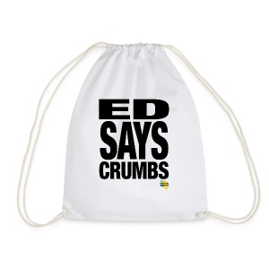 ED SAYS CRUMBS - Drawstring Bag
