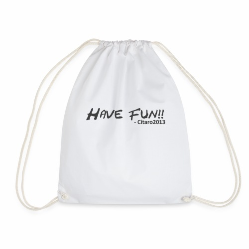 Have Fun! Grey on White - Drawstring Bag