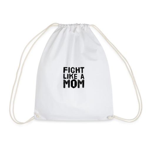 Fight like a mom - Gymnastikpåse