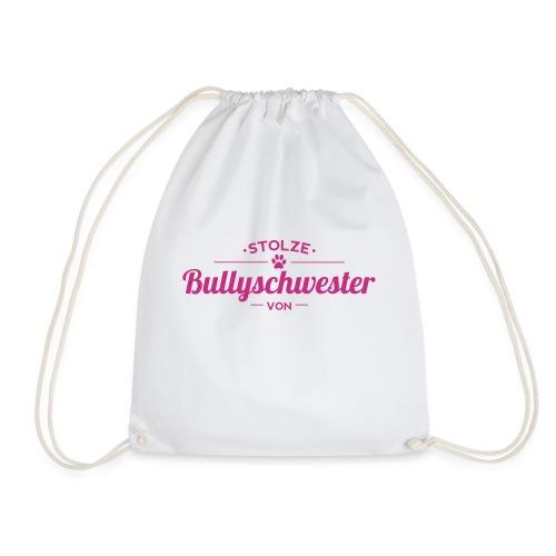 Bullyschwester Wunschname - Turnbeutel