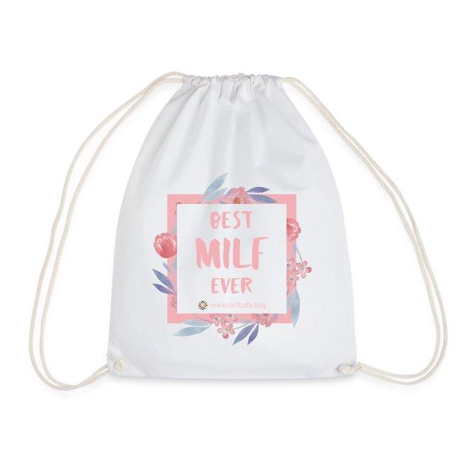 Best MILF ever - Milfcafé Shirt