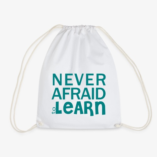 Never afraid to learn - Sac de sport léger