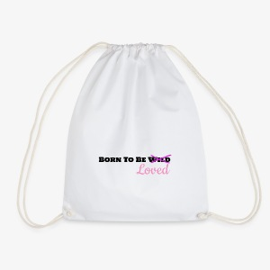 Born To Be Loved - Drawstring Bag
