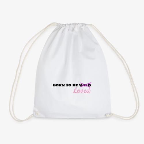 Born To Be Loved - Drawstring Bag