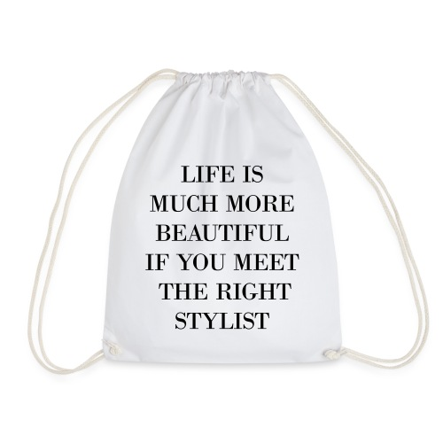 IF YOU MEET THE RIGHT STYLIST - Turnbeutel