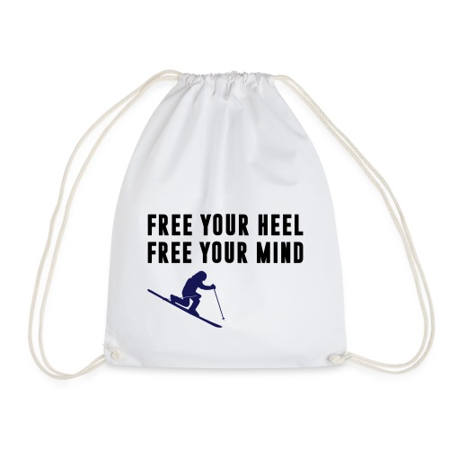 Free your heel. Free your mind. - Turnbeutel