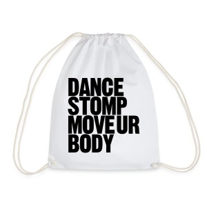 Dance Stomp Move Ur Body - Turnbeutel