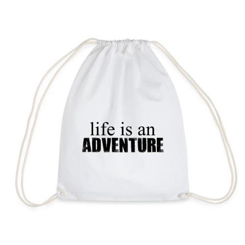 life is an ADVENTURE - Turnbeutel