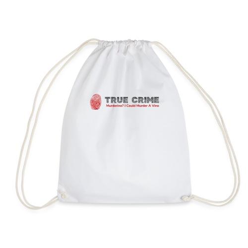 True Crime Murderino - Murder A Vino Wine & Crime - Drawstring Bag