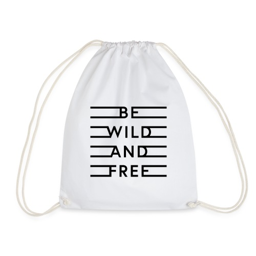 be wild and free - Turnbeutel