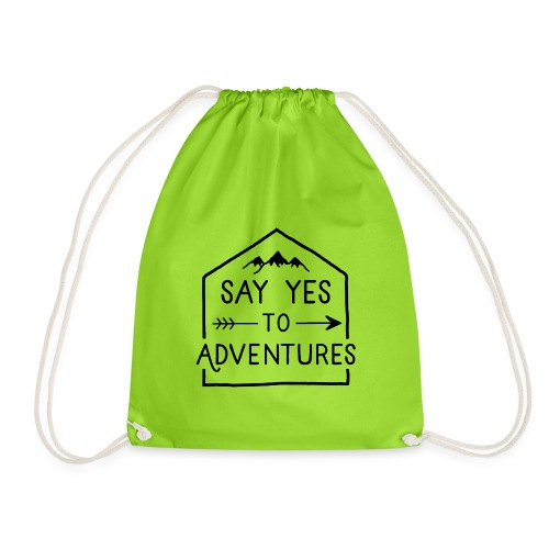 Say yes to Adventures - Turnbeutel