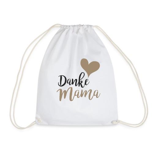 Danke Mama - Turnbeutel