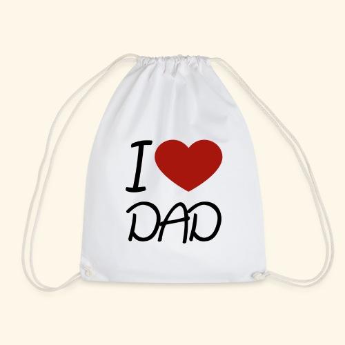 I Love Dad - Turnbeutel