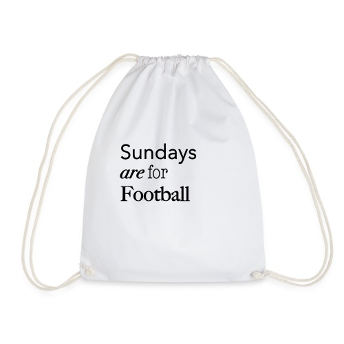 Sundays are for Football - Gymtas