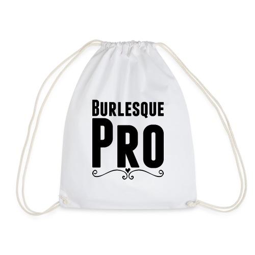 Burlesque Pro - Drawstring Bag