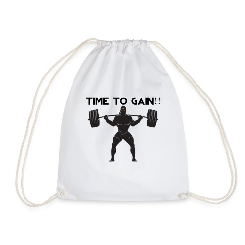 TIME TO GAIN! by @onlybodygains - Drawstring Bag