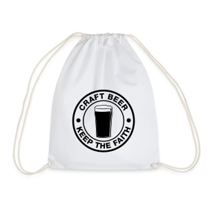 Craft beer, keep the faith! - Drawstring Bag