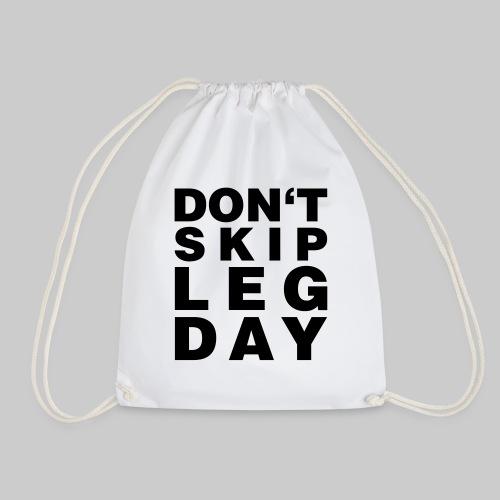 Don't Skip Leg Day - Turnbeutel