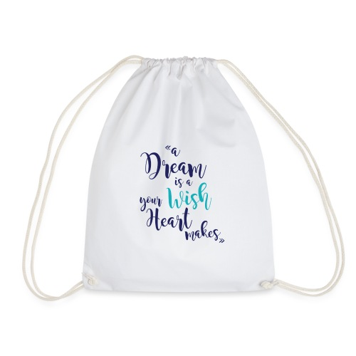 A dream is a wish your heart makes ( Colors) - Sac de sport léger