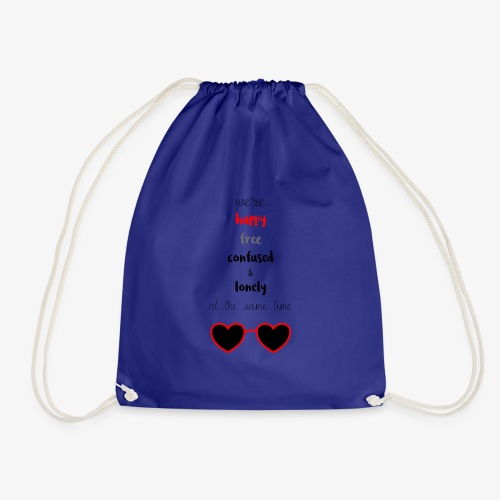 Happy Free Confused & Lonely - Drawstring Bag