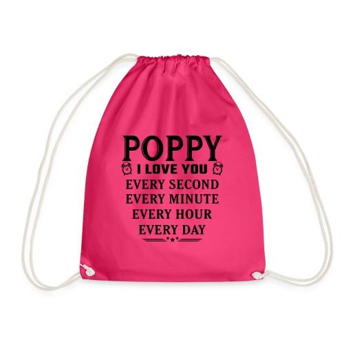 I Love You Poppy - Drawstring Bag