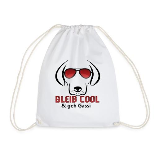 Bleib Cool und geh Gassi Hunde Geschenk - Turnbeutel