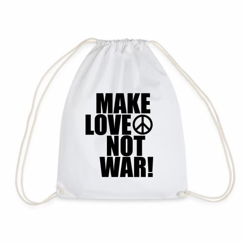 Make love not war - Drawstring Bag