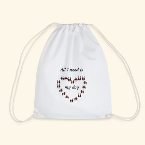 All I need is my dog - Sac de sport léger