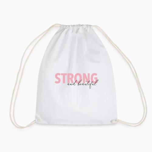Strong and Beautiful - Drawstring Bag
