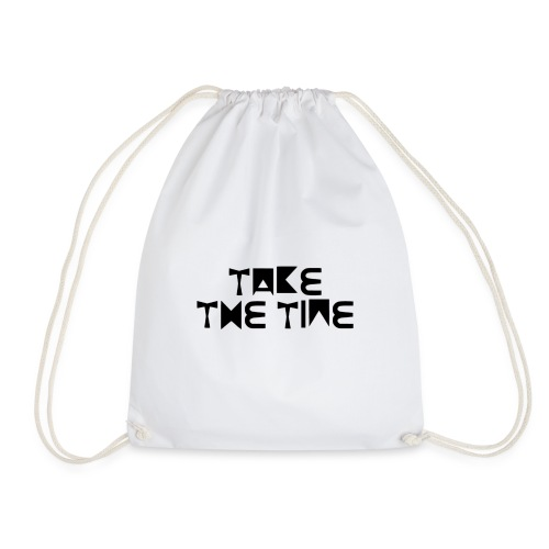 Take the time - Turnbeutel