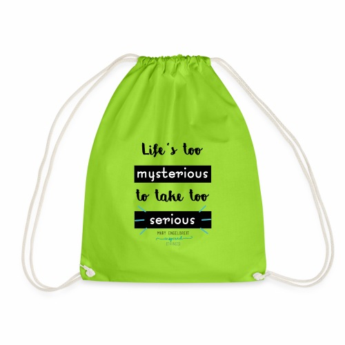 Mary Engelbreit`s Quote - Life`s too serious - Drawstring Bag