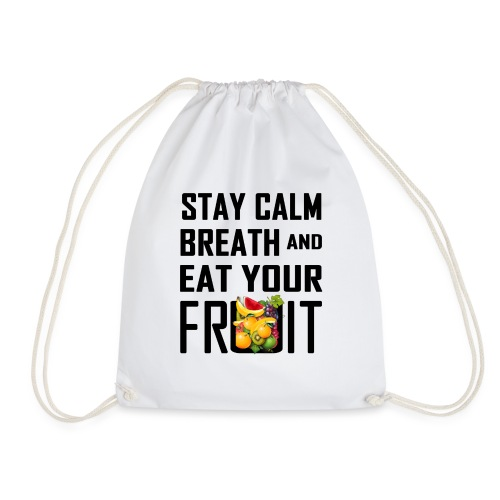 Stay Calm - Drawstring Bag